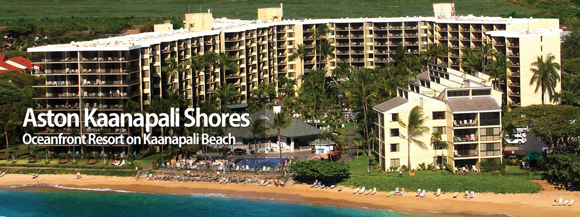 Aston Kaanapali Shores -  Oceanfront Resort on Kaanapali Beach